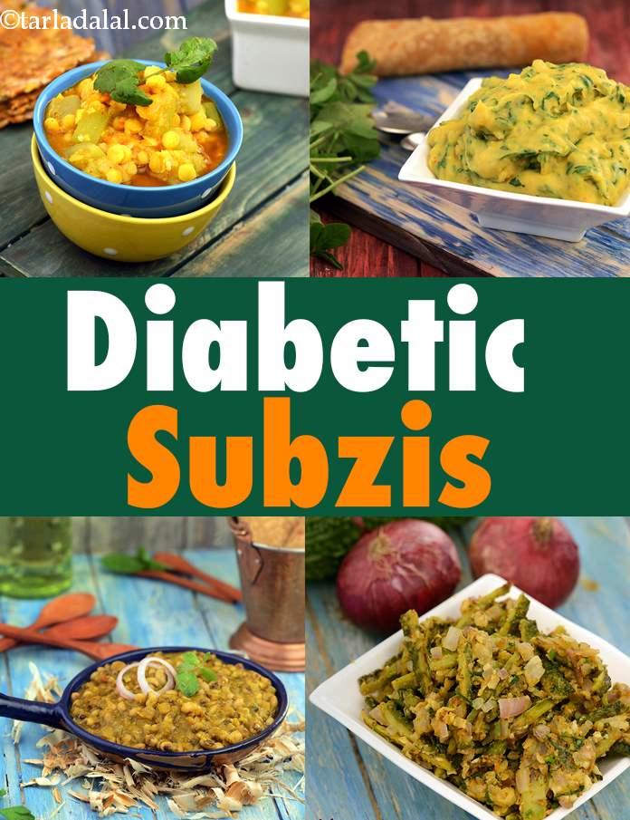Diabetic Sabzi Recipes Diabetic Indian Vegetable Recipes