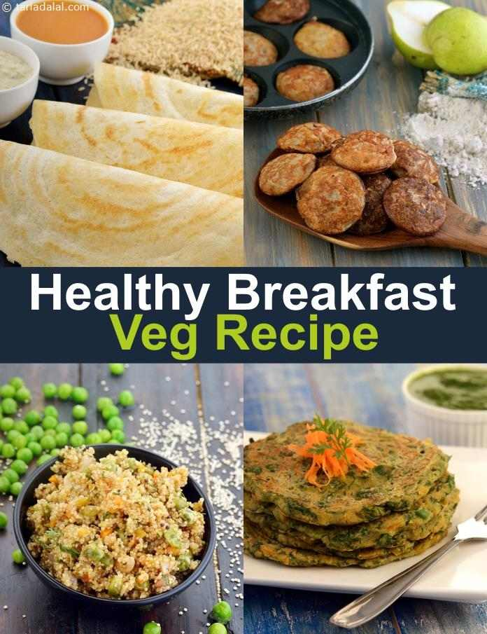 8 Healthy Indian Breakfast recipes  healthy veg Breakfast Ideas