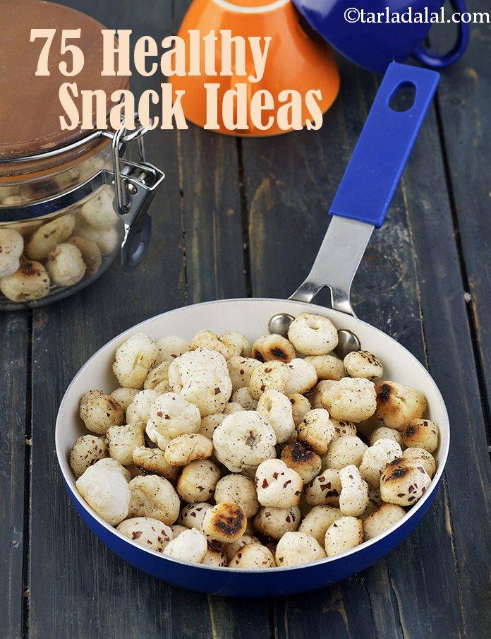 75 Quick Snack Ideas Healthy Veg Snacks Recipes