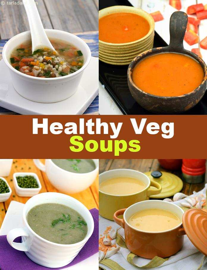 60 Healthy Veg Soup Recipes, Easy Indian Vegetable Soups