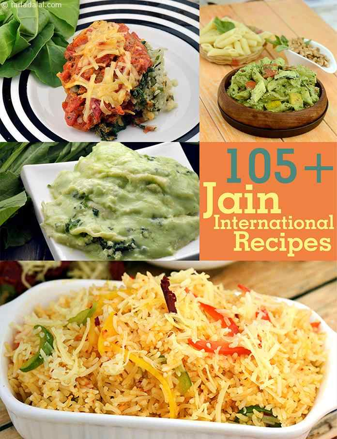 Jain international recipes recipes for jains tarladalal with a little know how of international cuisine and a bit of help from exotic veggies you can prepare fabulous dishes like the jain american forumfinder Images