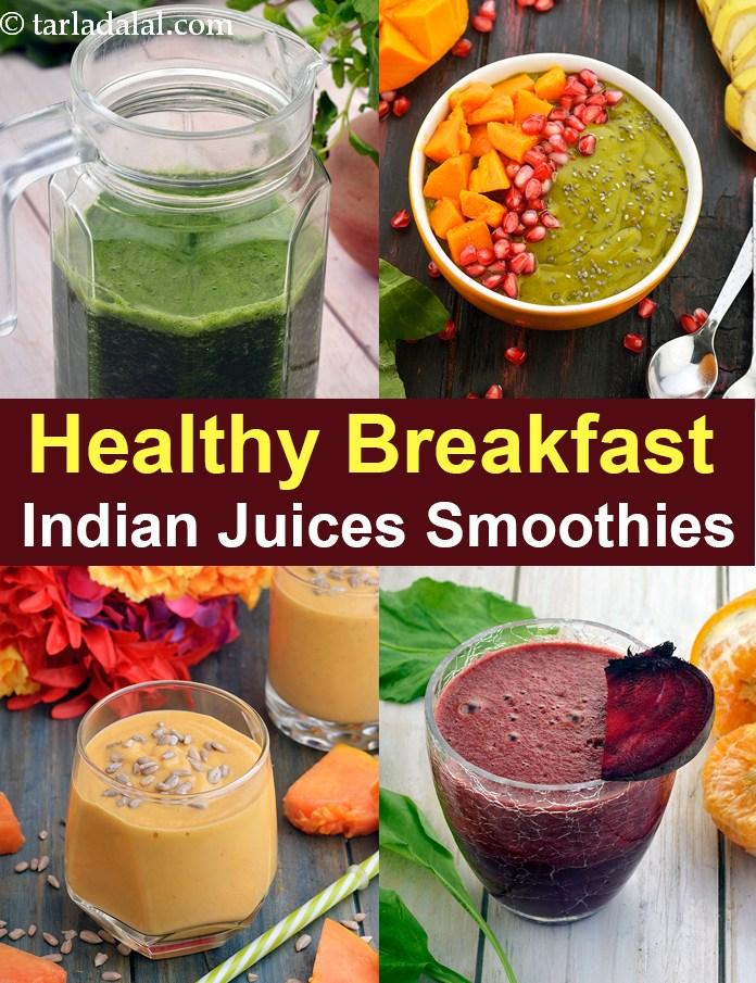 Healthy Breakfast Indian Juices Healthy Breakfast Smoothies