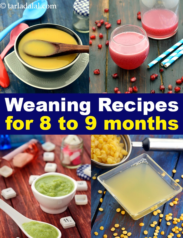 Recipes for weaning 8 to 9 months weaning first foods tarladalal the food groups will remain the same as they were in the last phase viz 7 months only the textures will change as your baby grows older around the age forumfinder Choice Image