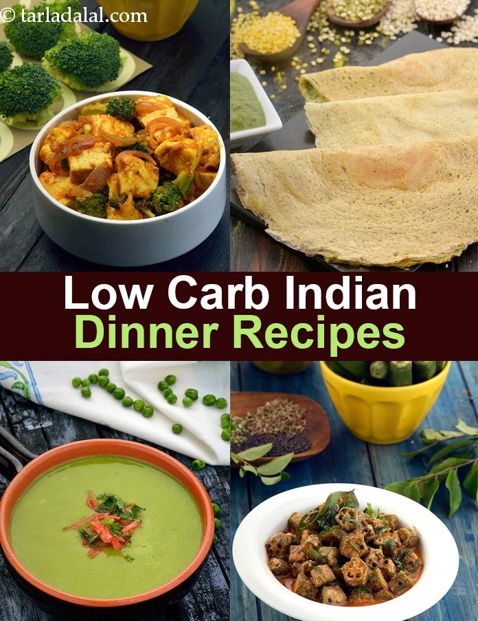 Low Carb Indian Dinner Recipes Indian Veg Low Carb Food