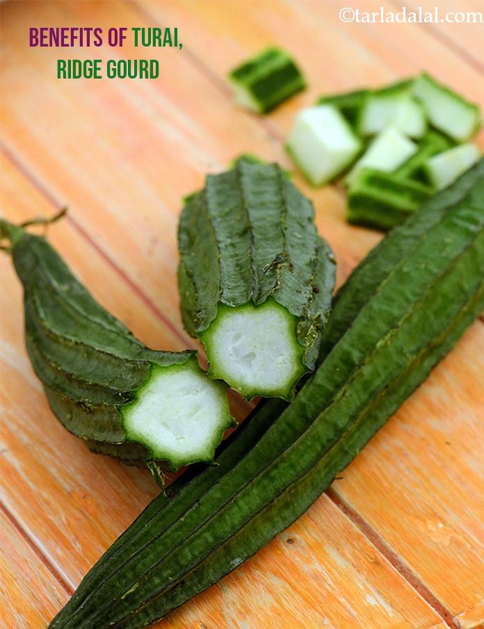 Benefits Of Turai Ridge Gourd Recipes With Turai