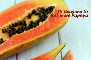 15 Reasons To Eat More Papaya