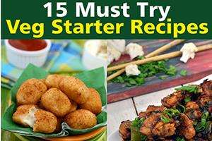 15 must try veg starter recipes for parties
