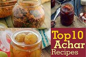 Top 10 Achar Recipes