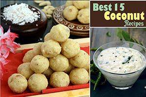 best 15 coconut recipes, indian coconut food