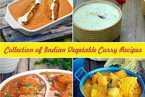 Collection Of Indian Vegetable Curry Recipes