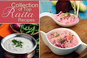 collection of top raita recipes