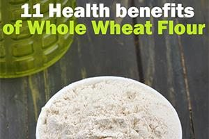 health benefits of whole wheat flour