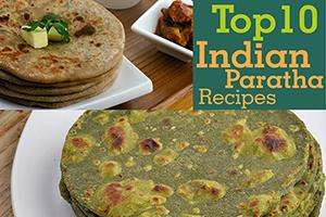 top 10 indian paratha recipes