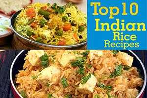 Top 10 Indian Rice Recipes