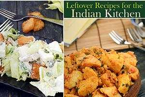 left over recipes for the indian kitchen