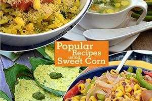 Popular Indian Sweet Corn Veg Recipes