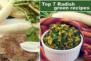 Top 7 Radish Green Recipes, Mooli Recipes