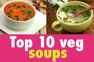 top 10 veg soup recipes