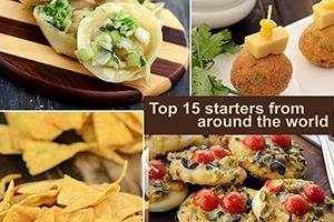 Top 15 Starters From Around The World, Veg Starters
