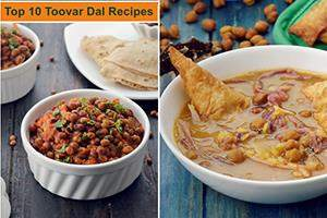 Top 10 Toovar Dal Recipes