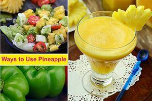 Ways To Use Pineapple