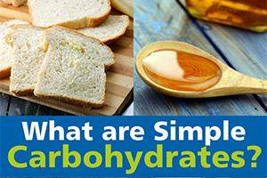 What Are Simple Carbohydrates
