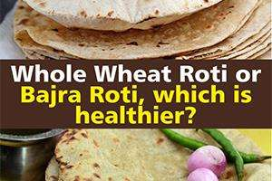 Whole Wheat Roti Or Bajra Roti