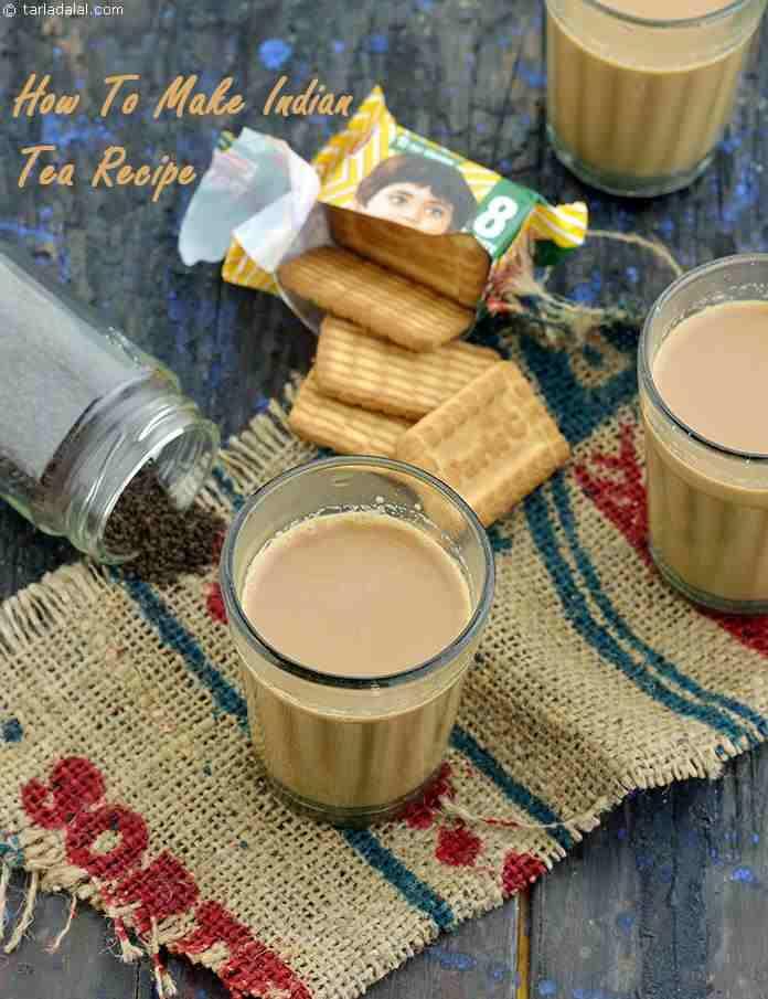 How To Make Indian Tea Recipe ( Perfect Homemade Chai Recipe)