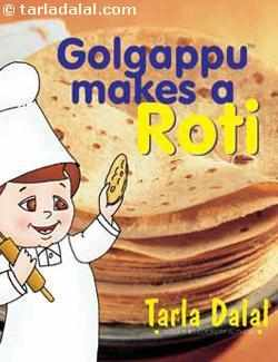 Golgappu Makes A Roti ( 2 To 8 Years Old Kids)