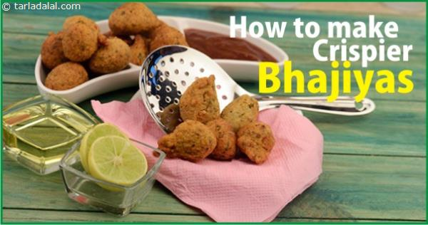 HOW TO MAKE CRISPIER BHAJIYAS