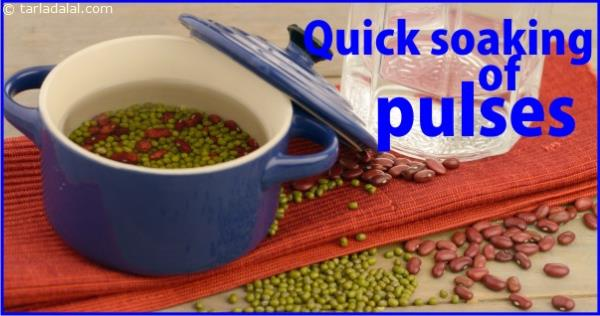 QUICK SOAKING OF PULSES
